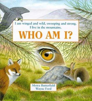 Who Am I?: Winged and Wild - Eagle