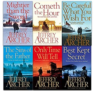 Mightier than the Sword / Cometh the Hour / Be Careful What You Wish for / The Sins of the Father / Only Time Will Tell / Best Kept Secret (The Clifton Chronicles #1-6)