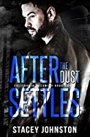 After the Dust Settles (California Dreaming, #3)