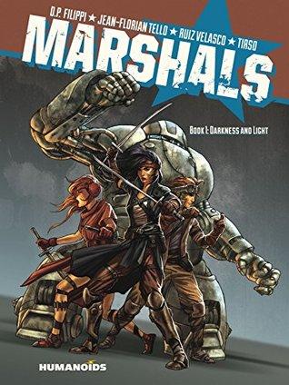 Darkness and Light (Marshals #1)