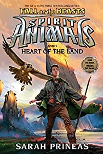 Heart of the Land (Spirit Animals: Fall of the Beasts #5)