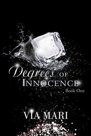 Degrees of Innocence by Via Mari