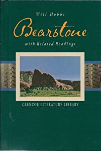 Bearstone: With Related Readings (Glencoe Literature Library, #8)