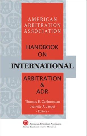 AAA Handbook on International Arbitration and ADR