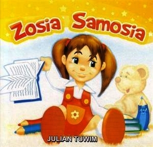 Zosia Samosia By Julian Tuwim