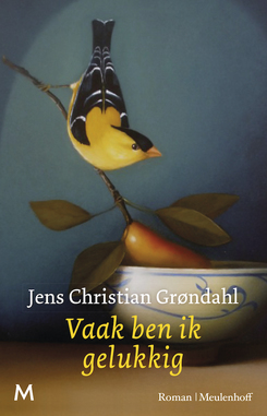 Vaak ben ik gelukkig by Jens Christian Grøndahl