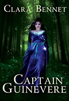 Captain Guinevere (The Gwendolyn Trilogy Book 1)