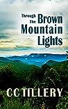 Through the Brown Mountain Lights: (Brown Mountain Lights Book 1)
