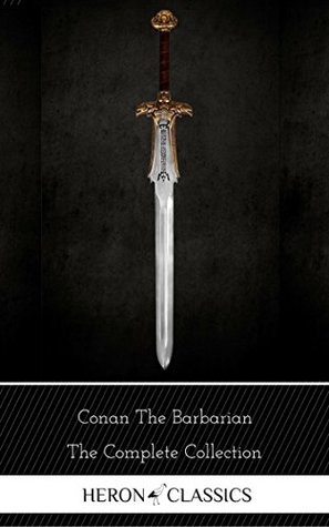 Conan the Barbarian: The Complete Collection (Heron Classics)