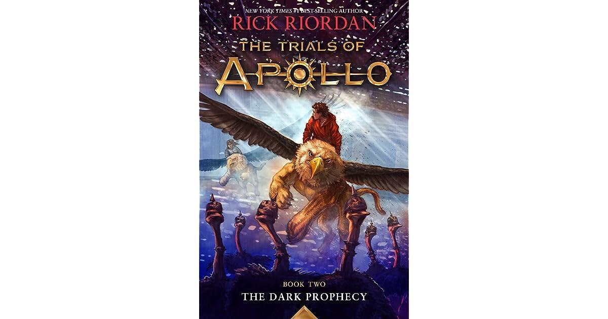 The Dark Prophecy (The Trials of Apollo, #2) by Rick Riordan