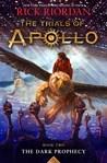 The Dark Prophecy (The Trials of Apollo, #2)