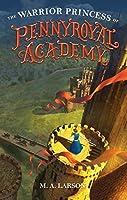 The Warrior Princess of Pennyroyal Academy (Pennyroyal Academy, #3)