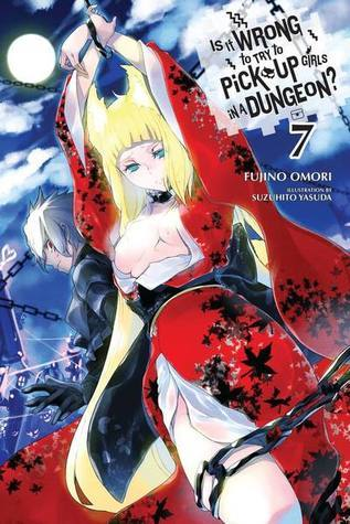 Is It Wrong to Try to Pick Up Girls in a Dungeon? Light Novels, Vol