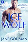 Ice Wolf (Arctic Brotherhood, #1)