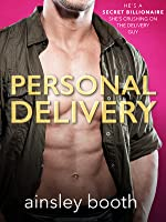 Personal Delivery (Billionaire Secrets, #1)