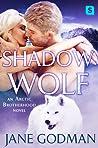 Shadow Wolf (Arctic Brotherhood, #2)