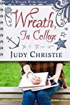 Wreath, In College (Wreath Willis #3)