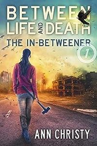 The In-Betweener (Between Life and Death #1)