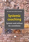 Systemic coaching: systemic work without the constellation