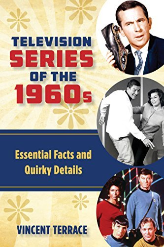 Television Series of the 1960s - Essential Facts and Quirky Details