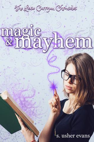 Magic and Mayhem (Lexie Carrigan Chronicles, #2)