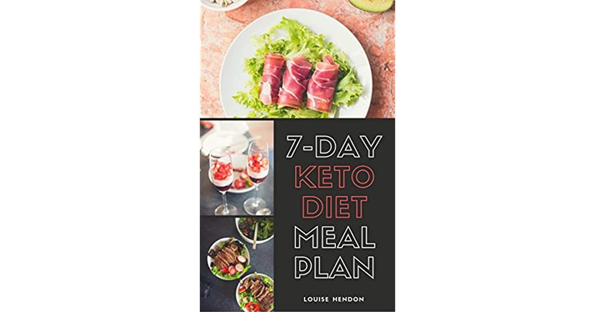 7 Day Ketogenic Diet Meal Plan Delicious And Easy Keto Recipes To