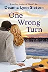 One Wrong Turn: A...