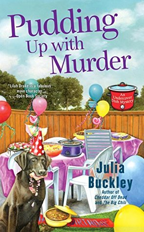 Pudding Up With Murder by Julia Buckley