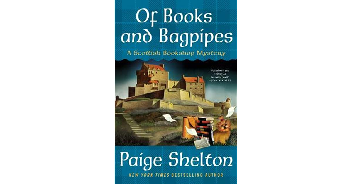 478b52bce073 Of Books and Bagpipes by Paige Shelton