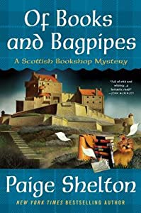 Of Books and Bagpipes (Scottish Bookshop Mystery, #2)