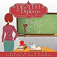 Death by Diploma (Chalkboard Outlines, #1)