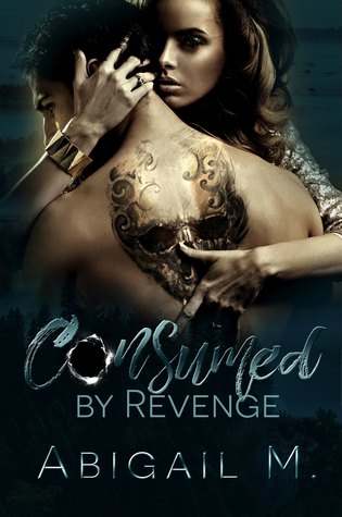 Consumed by Revenge (Consumed #1)