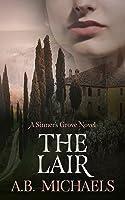 The Lair (Sinner's Grove Suspense #2)