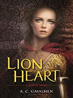 Lion Heart (Scarlet #3)
