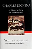 A Christmas Carol and other Holiday Tales
