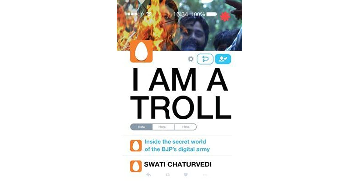 I Am a Troll: Inside the Secret World of the BJP's Digital Army by