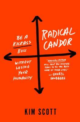 Radical Candor by Kim Malone Scott