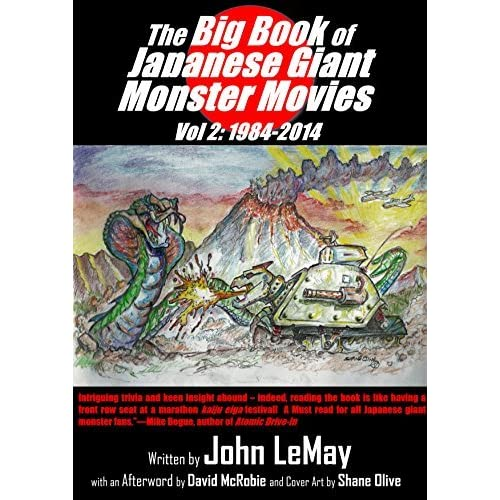 The Big Book Of Japanese Giant Monster Movies Vol 2 1984 2014 By