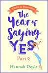 The Year of Saying Yes Part 2: A Dare to Remember: The hilarious rom-com everyone's talking about