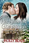 Her Sweetest Christmas (Juniper Falls #1)