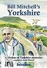 Bill Mitchell's Yorkshire