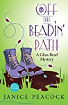 Off the Beadin' Path (Glass Bead Mystery, #3)