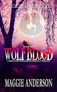 Wolf Blood (Moon Grove #1)