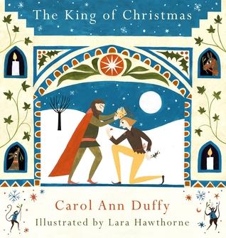 The King Of Christmas By Carol Ann Duffy