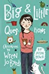 Big & Little Questions by Julie Bowe