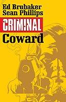 Criminal, Vol. 1: Coward (Criminal, #1)
