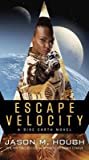 Escape Velocity (Dire Earth Duology #2)