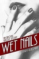Wet Nails