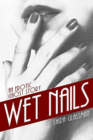 Wet Nails