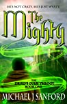 The Mighty (Book One of The Druid's Guise Trilogy)